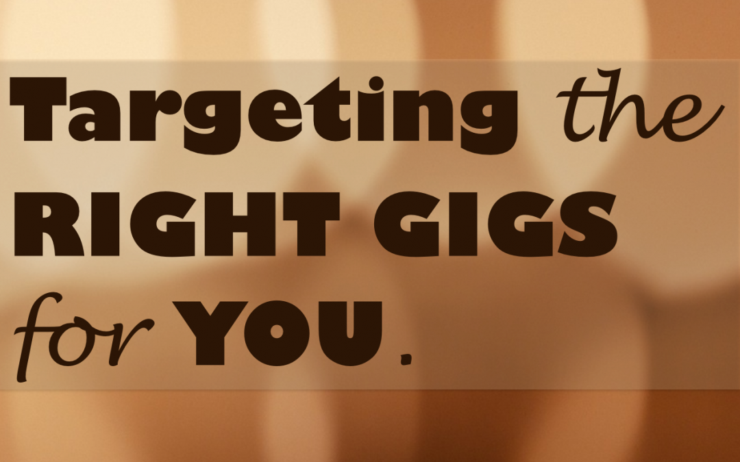 How to Target the Right Gigs for You