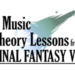 7 Music Theory Lessons from the Main Theme of Final Fantasy VII