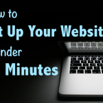 How to Set Up Your Website in Under 10 Minutes
