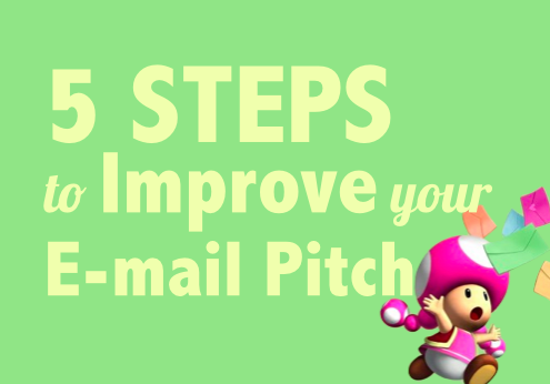 5 Steps to Improve Your E-mail Pitch