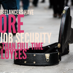 Why Freelancers Have MORE Job Security than Full-Time Employees